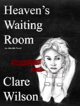 Book Review: Heaven's Waiting Room by Clare Wilson